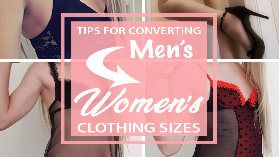 converting men's clothing size to women's lgbt gay transgender t-girl cross-dressers