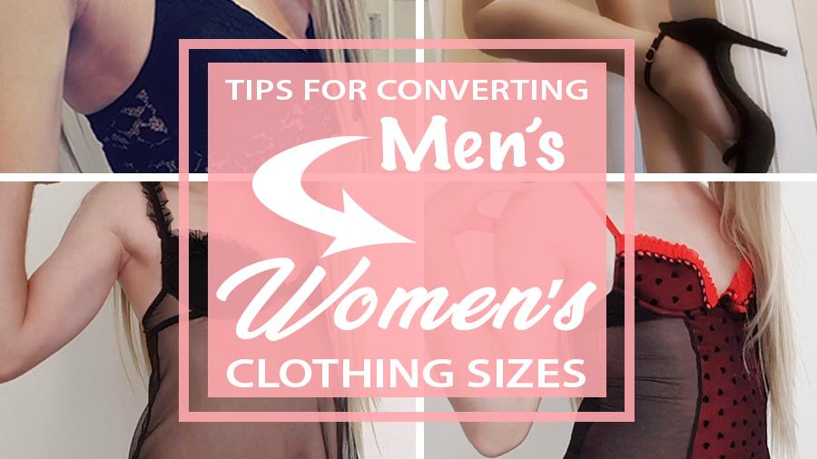 converting men's clothing size to women's lgbt gay transgender t-girl cross-dressers