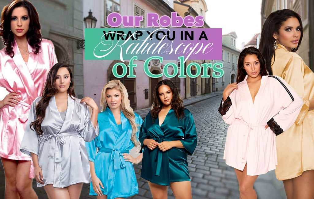 Our Robes Wrap you in a kaleidoscope of Colors